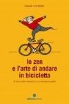 Lo zen e l'arte di andare in bicicletta di Marthaler