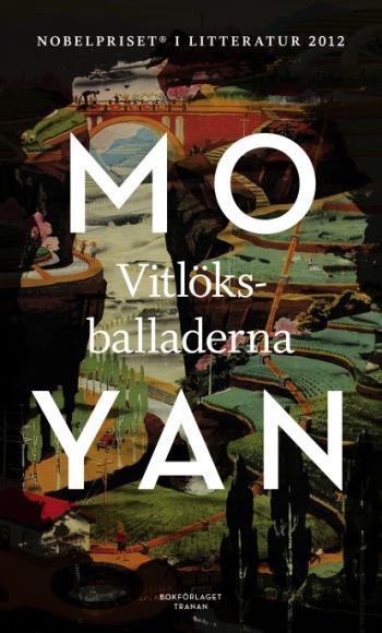 Vitlöksballaderna av Mo Yan (Nobelutgåvan)