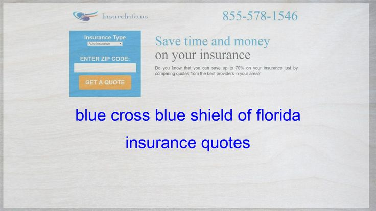 Blue cross blue shield of florida insurance quotes