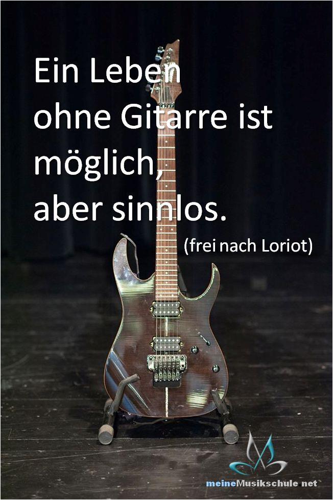 netter Spruch für alle Gitarristen. Diesen habe ich im Forumsprofil von Bernhard Galler, Gitarrenlehrer von http://meinemusikschule.net/kurse/akustikgitarre-lernen gefunden.