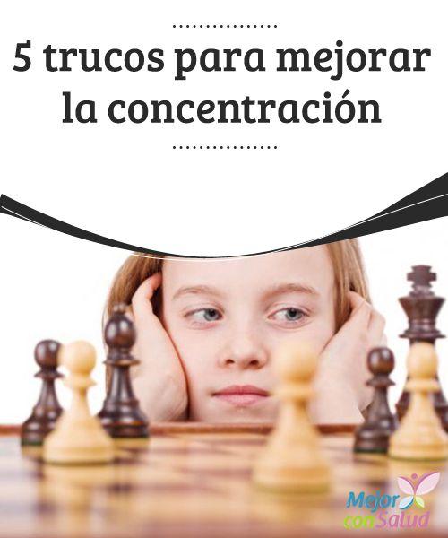 5 trucos para mejorar la concentración  Tomar pequeños recesos permite que tu cerebro se oxigene y es más fácil mantener la concentración. Luego de estos 10 minutos, sigue con tus actividades.