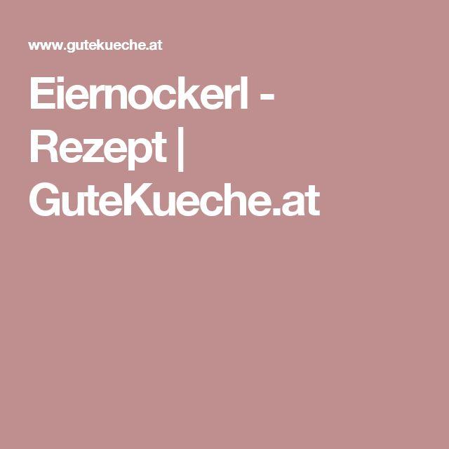 Eiernockerl - Rezept | GuteKueche.at