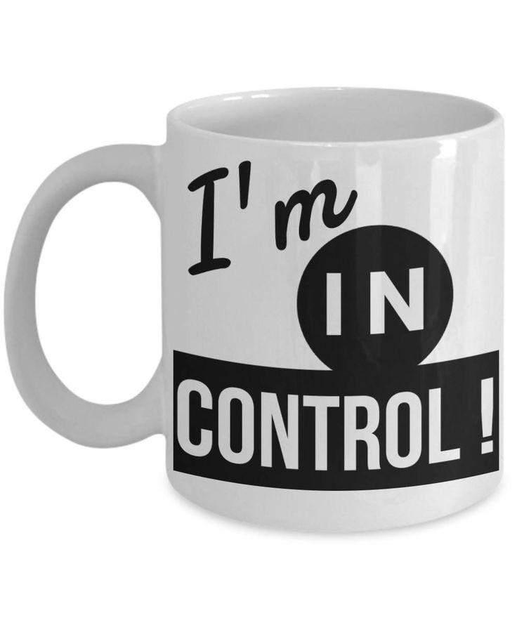 Im In Control Mug, In Control Coffee Mug, Statement Coffee Mug, Confidence Mug, I am in Control Mug, Inspiring Mug Quote, Ceramic Travel Mug by BearHugBoutique on Etsy