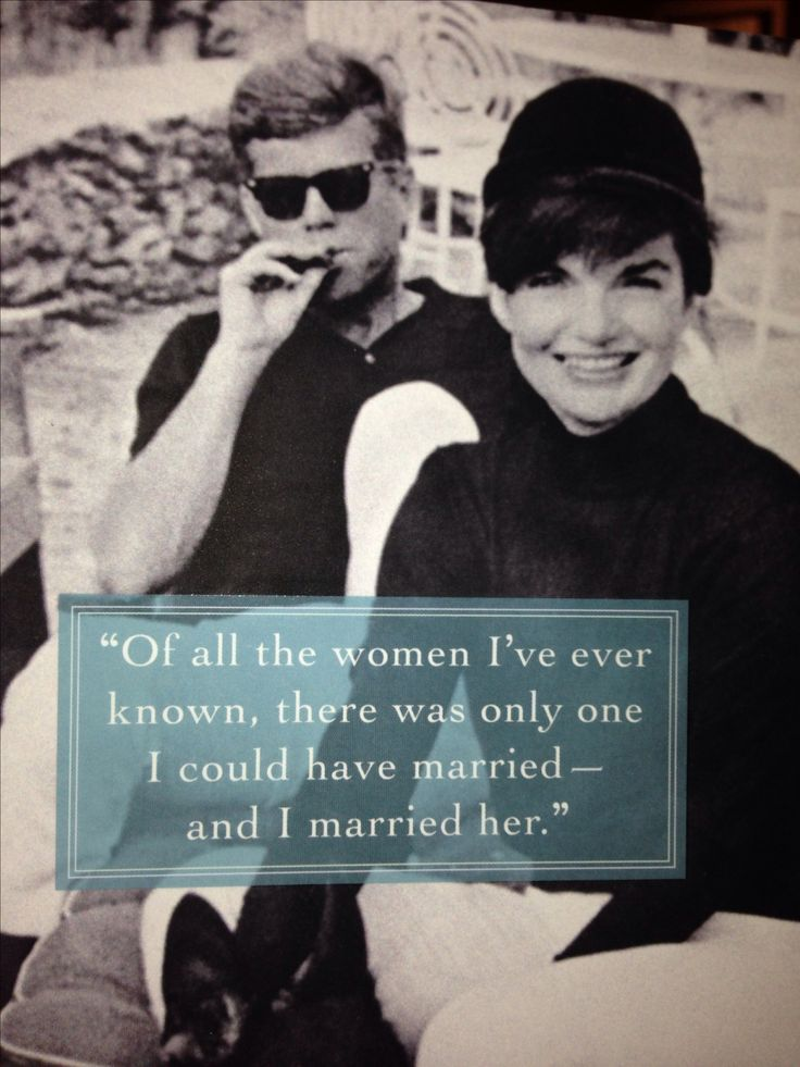 JFK & Jackie- this is why the cheating and side relationships never fazed me much.