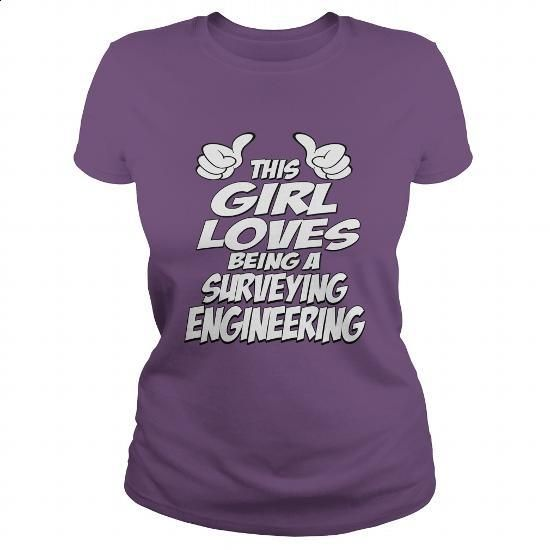 Being A Surveying Engineering Shirt - #blue hoodie #army t shirts. ORDER HERE => https://www.sunfrog.com/Jobs/Being-A-Surveying-Engineering-Shirt-Purple-Ladies.html?60505