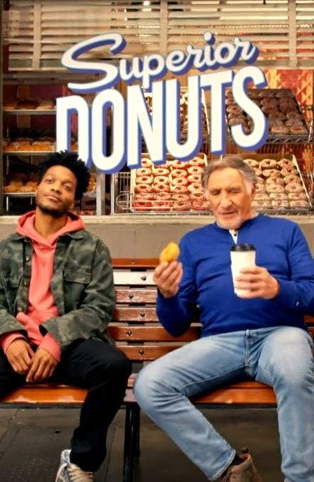 Superior Donuts (CBS-February 2, 2017 a comedy sitcom, based on the novel by Tracy Letts. A relationship between Chicago Donut shop owner Arthur Przybyszewski, his new employee, Franco Wicks, and the shop's various patrons. As the Donut shop struggles financially, Franco makes suggestions for improvement to the Donut shop. Stars: Judd Hirsch, David Koechner, Maz Jobrani, Anna Baryshnikov, Darien Sills-Evans, Rell Battle.