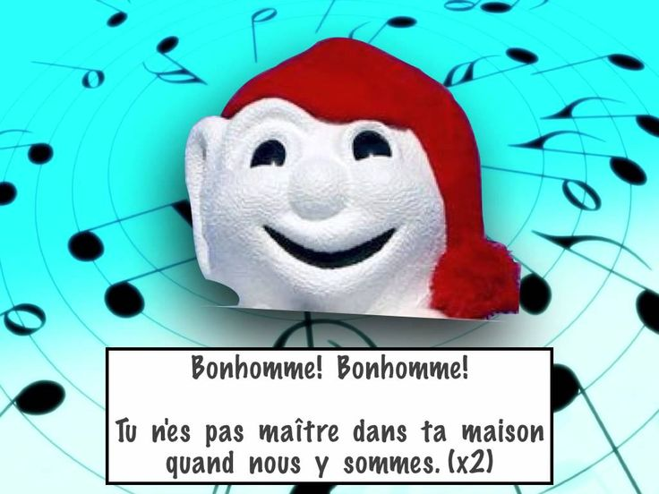 The classic French song using Bonhomme Carnaval. The music is by the Kiboomers and available on itunes. I haven't been able to track down who to contact for ...