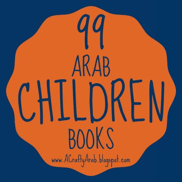 A Crafty Arab: 99 Arab Children Books