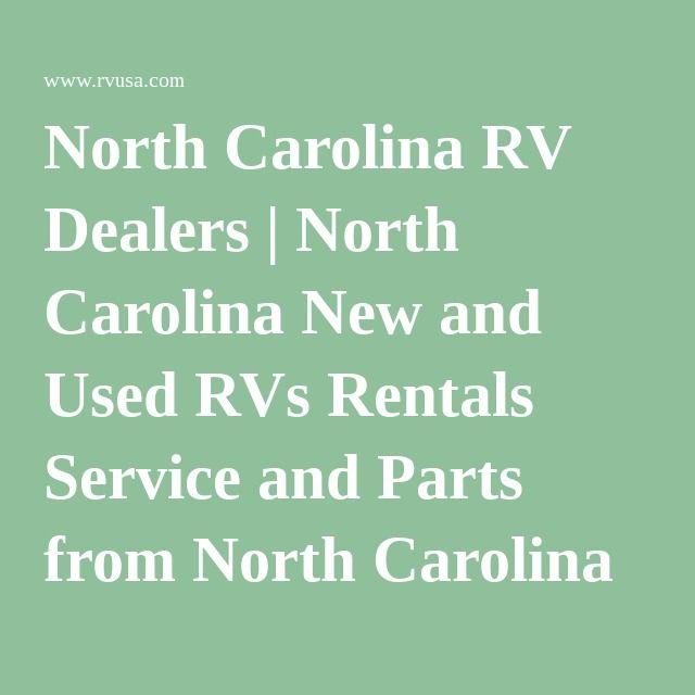North Carolina RV Dealers | North Carolina New and Used RVs Rentals Service and Parts from North Carolina RV Dealerships