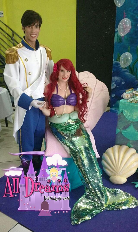 Ariel - Pequena Sereia - Principe Eric personagens vivos All Dreams