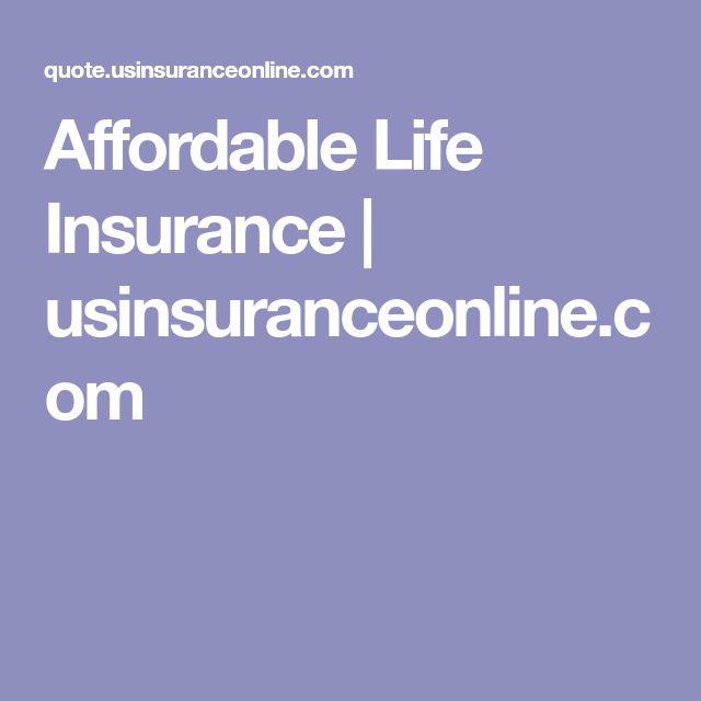 Affordable Life Insurance   usinsuranceonline.com