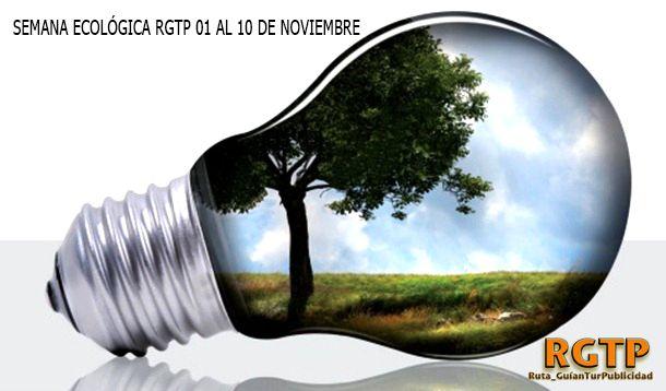 Ruta_GuíanTurPublicidad: Semana Ecológica para un desarrollo sustentable de...