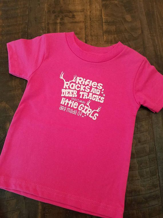 tshirt, toddler clothes, baby clothes, hunting shirt, deer shirt, little girls are made of shirt, hunting, toddler shirt, buck shirt, deer, camo shirt, hunting toddler clothes, camouflage toddler clothes, camo, hunting gifts, baby shower gifts