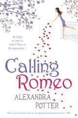 Calling Romeo Alexandra Potter
