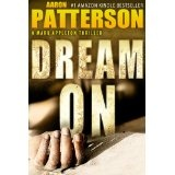 DREAM ON (Hard-Boiled Thriller) (A Mark Appleton Thriller) (Kindle Edition)By Aaron Patterson