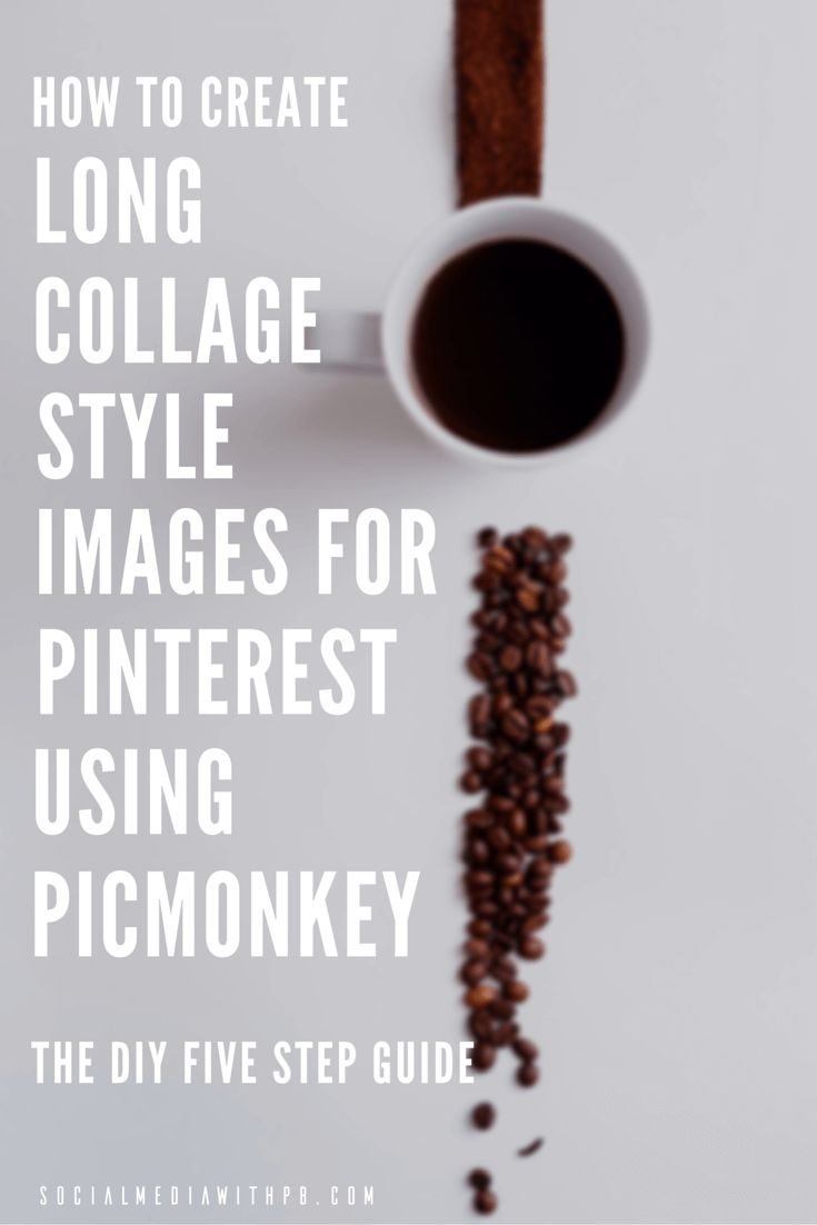 [TUTORIAL] How to create long collage style images for Pinterest? The DIY five step guide. Make sure your pins are getting noticed in your target audience's home feed! | Via Social Media w/ Priyanka - Teaching businesses and blogs social media and content marketing in very simple terms with emphasis on DIY resources | socialmediawithpb.com