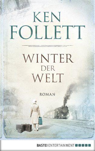 Platz #21.2: Winter der Welt (Jahrhundert-Trilogie, Band 2), Ken Follet. Fortsetzung der Romanserie - hier dreht sich alles um den zweiten Weltkrieg.
