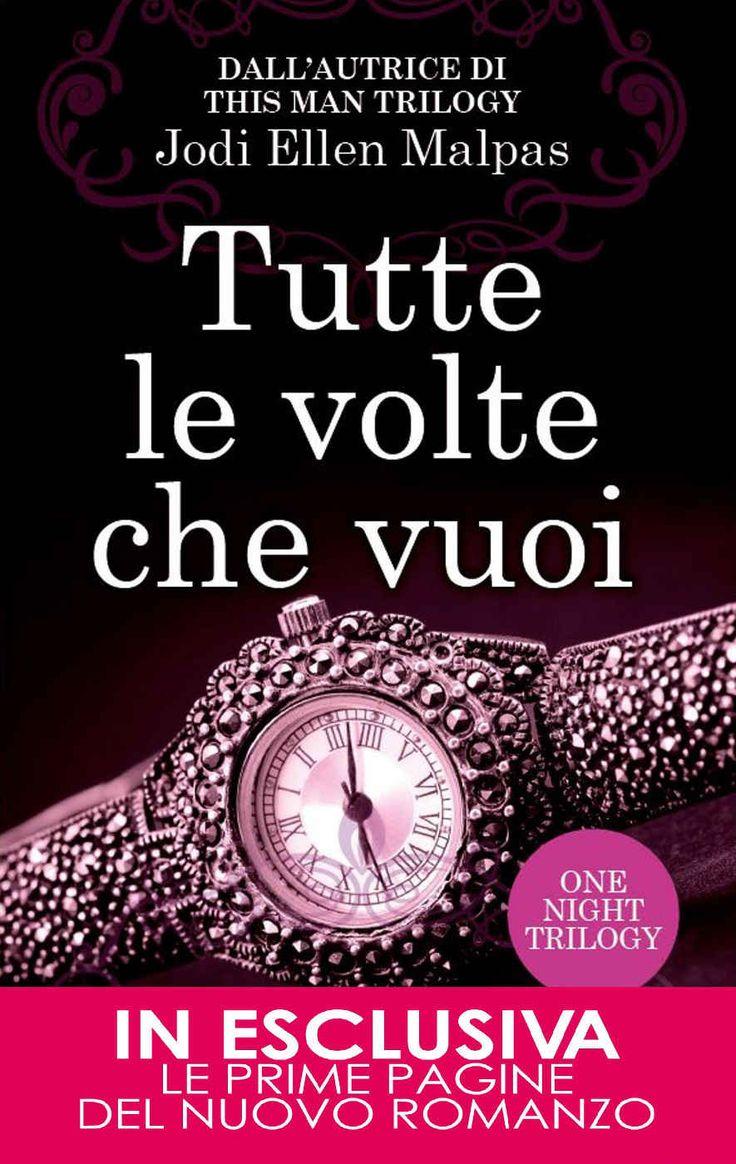 Tutte le volte che vuoi (One Night Trilogy Vol. 2) eBook: Jodi Ellen Malpas: Amazon.it: Kindle Store