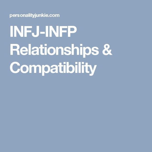 INFJ-INFP Relationships & Compatibility