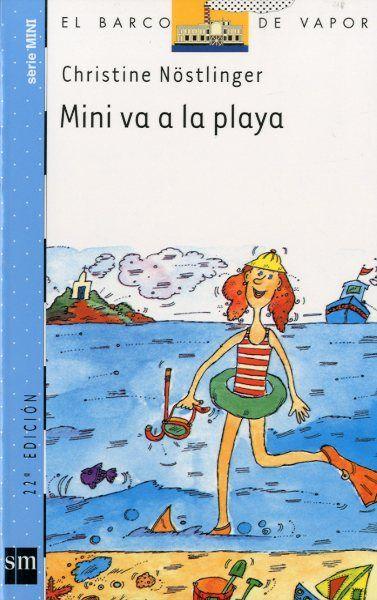 MINI VA A LA PLAYA.Christine Nostlinger. La familia de Mini tiene ganas de ir de vacaciones. A Moritz le encantaría viajar a la playa, pero a Mini el sol le sienta fatal. ¿Cómo hacer felices a todos?BIBLIOTECA.