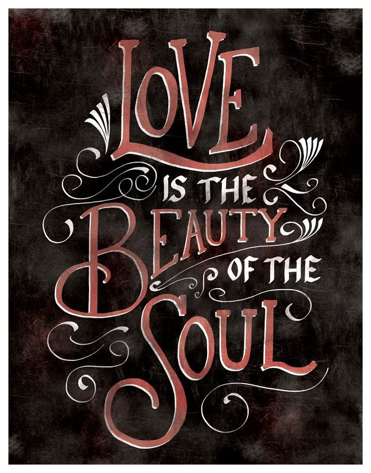 """Love is the beauty of the soul."""