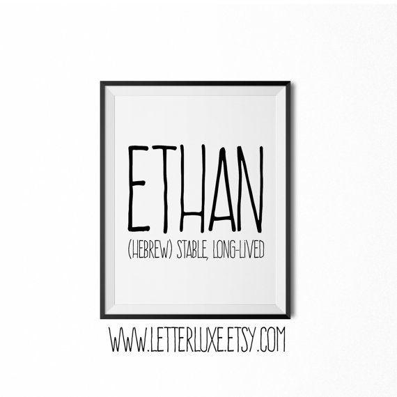 Ethan - Baby Name Meaning Printable Nursery Art - Baby Shower Gift - Inspirational Typography Art - Digital Print - Nursery Wall Decor Sign