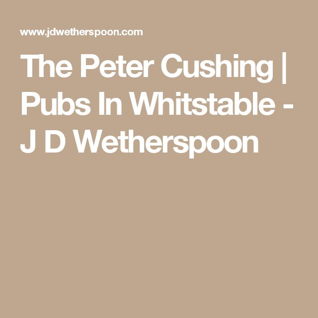 The Peter Cushing | Pubs In Whitstable  - J D Wetherspoon