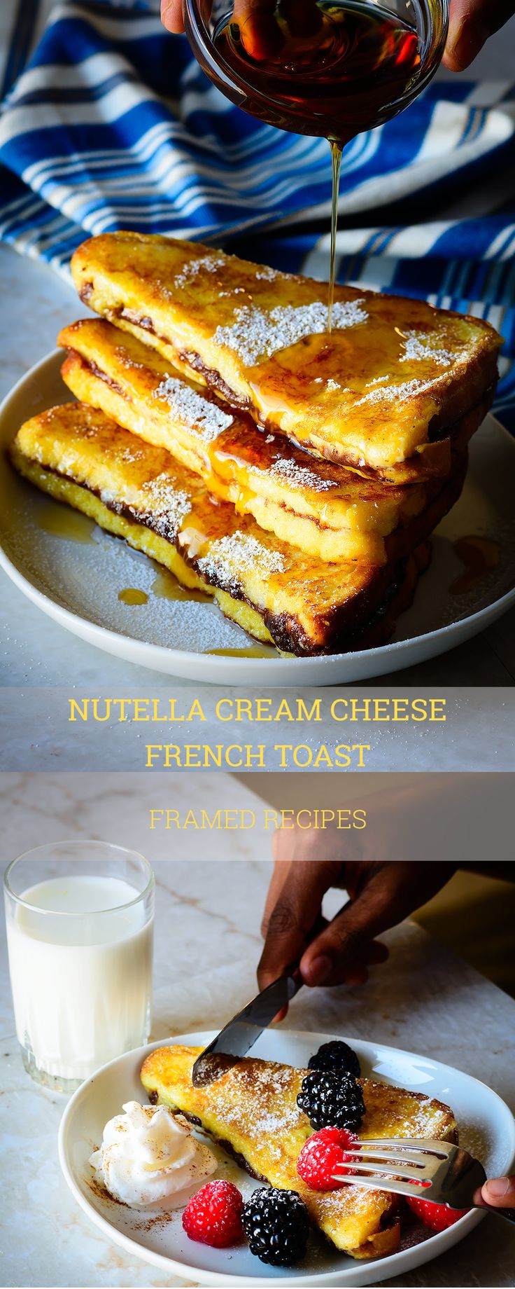 Nutella cream cheese French Toast - just because you want to serve a happy, sweet and indulgent breakfast.