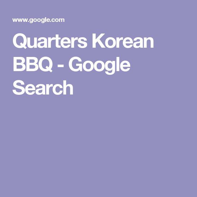 Quarters Korean BBQ - Google Search