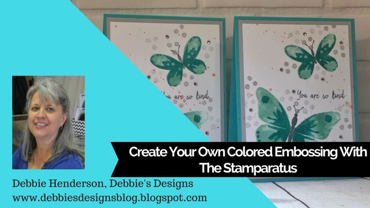 Stampin' Up! Watercolor Wings, Colored Embossing and the Stamparatus. YouTube video included. Debbie Henderson, Debbie's Designs #stampinup #stamparatus #watercolorwings #emboss #debbiehenderson #debbiesdesigns