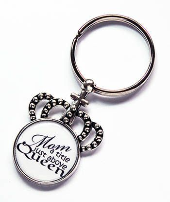 Mom keychain Crown Keyring Mom a title just above queen