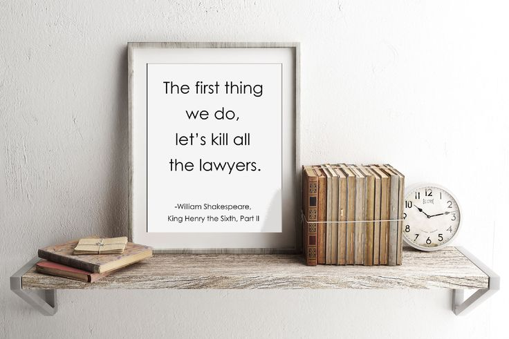 Shakespeare Quote, Lawyer Quote, Poster Print, Funny