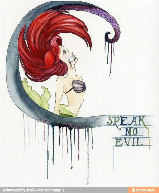 Ariel  Speak no evil