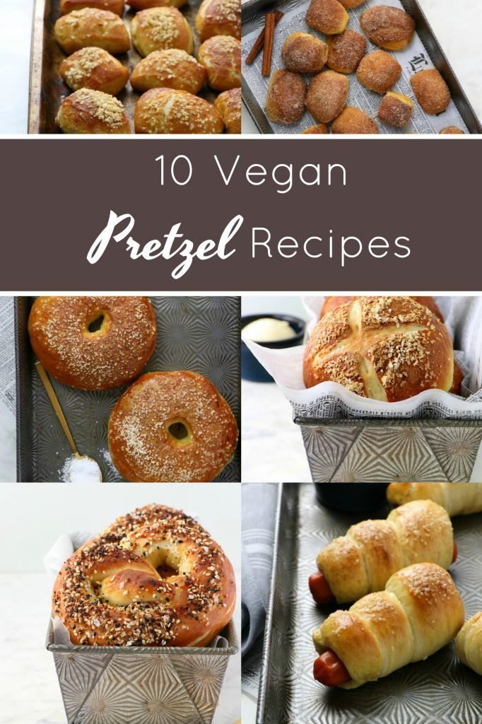 10 Vegan Pretzel Recipes Eat Drink Shrink In 2020 Vegan Pretzel Recipe Pretzels Recipe Vegan Snacks