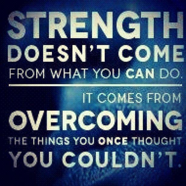 Strength . . .