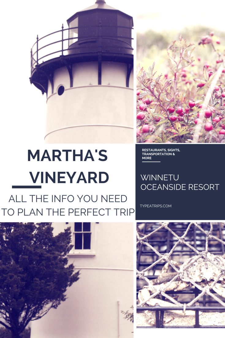 Plan Your Summer Vacation to Martha's Vineyard - All You Need to Know Before You Go — Type A Trips