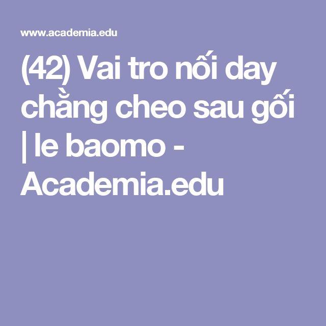 (42) Vai tro nối day chằng cheo sau gối | le baomo - Academia.edu
