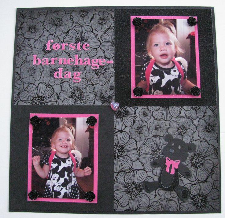 "Scrapbook page: ""First day of kindergarten""                  #barnehage #black #pink #flowers #roses #firstday #teddy #bear #hobby #backpack #love #biggirl"