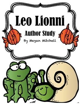 Pre-K Author Study with Leo Lionni - Independent School PreK-9