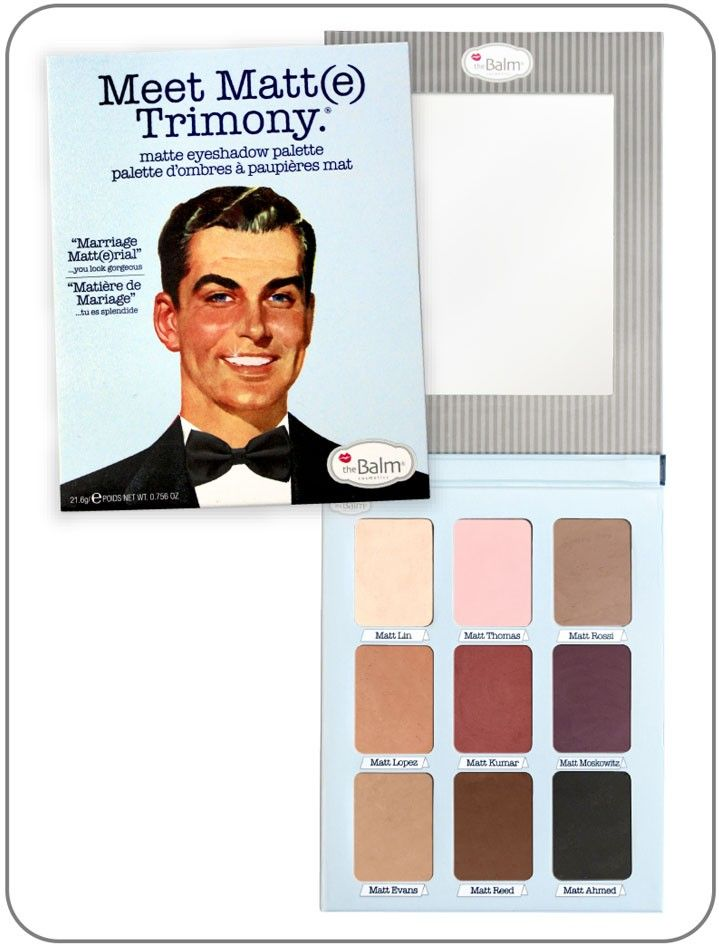 NEW! The Balm's NEW MATTE Palette: Meet Matt(e) Trimony Hover. Out of all their palettes I like this one the best, I like the shades, it's more neutral, and has both base and nice crease/out crease liner shades. $42.