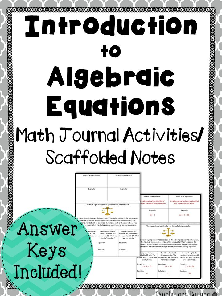 Introduction to Algebraic Equations - 20+ topics/activities included to familiarize your students with the basics of algebraic equations.  Use as math journal activities or as scaffolded notes.  Some topics include: expressions vs. equations, the addition principle for equations, combining like terms, and more! #algebraicequations #mathjournals