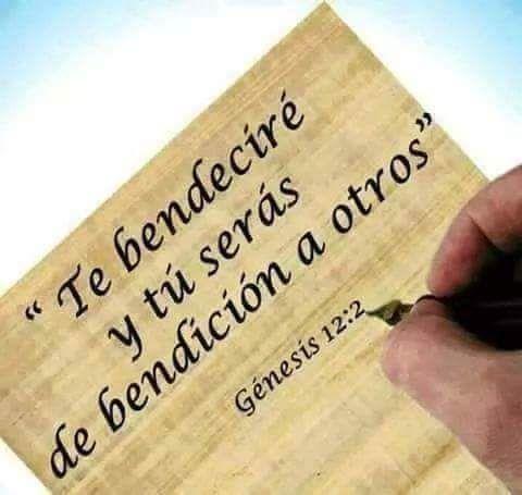 Te bendecire y tu serás de bendición a otros. GE 12.2