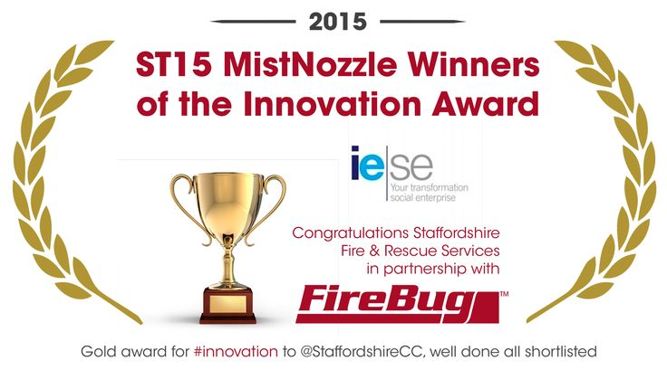 A HUGE congratulations to Staffordshire Fire & Rescue Service who won 2 AWARDS at the IESE awards, we are so proud of our association with this forward thinking Fire Service.   Our partnership with the ST15 MistNozzle has proven to be a huge success with rescue services worldwide buying the product, promoting water mist as a fire fighting solution and now to have won a Gold Innovation Award - priceless.   #ST15 #MistNozzle #FireBug #Award #Innovation #MadeinBritain