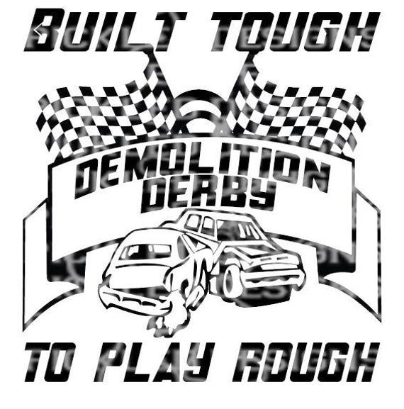 Check Out This Item In My Etsy Shop Https Www Etsy Com Listing 780582972 Download Demolition Derby Decal Ra In 2020 Demolition Derby Demolition Derby Cars Derby Cars