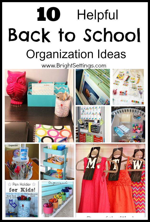 10 Helpful Back to School Organization Ideas