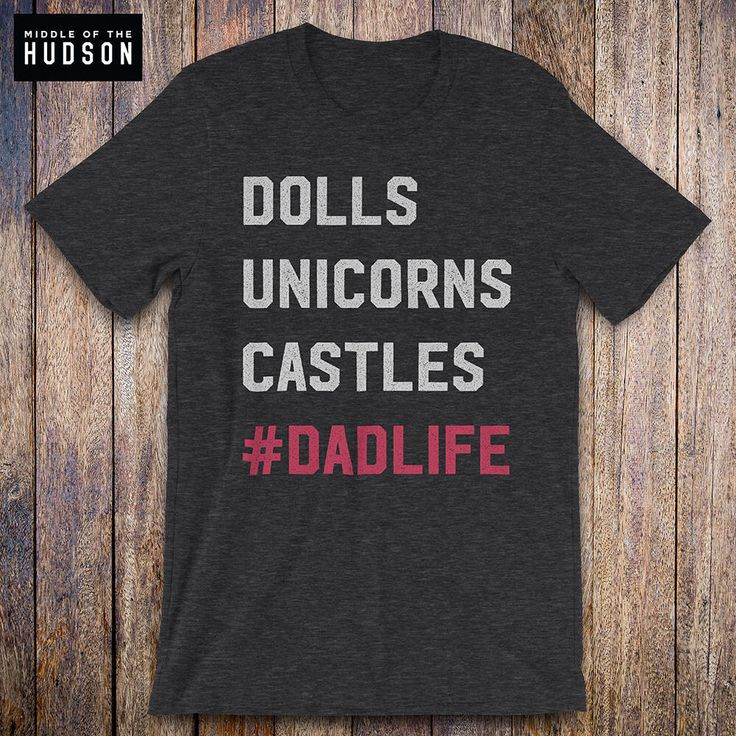 Dolls Unicorns Castles - Father Daughter Shirt, funny dad shirt, funny quote, fathers day, birthday, dad gifts from daughter, daddy issues by MiddleOfTheHudson on Etsy https://www.etsy.com/listing/517932142/dolls-unicorns-castles-father-daughter
