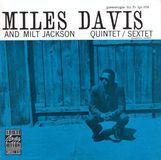 Miles Davis and Milt Jackson Quintet/Sextet [LP] - Vinyl, 15206480