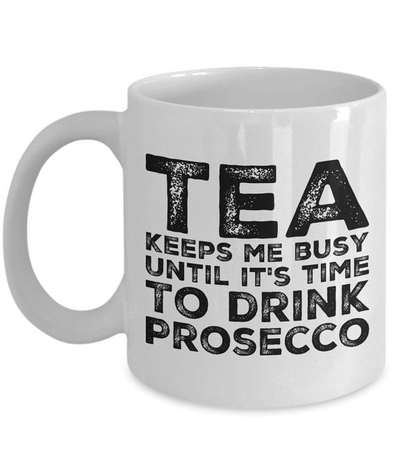 Prosecco Tea Mug Coffee Mug Quotes As Gift For Your Friend #Etsy #EtsyMugs #  sc 1 st  Pinterest & 67 best Funny Mugs For Engineers images on Pinterest   Funny mugs ... 25forcollege.com