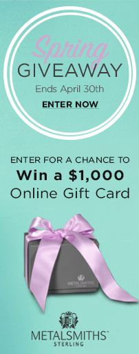 Enter for your chance to Win a $1,000 @Metalsmiths925 Online Gift Card! #MetalsmithsContest #SpringGiveAway  http://swee.ps/UUUtoaRgT ty