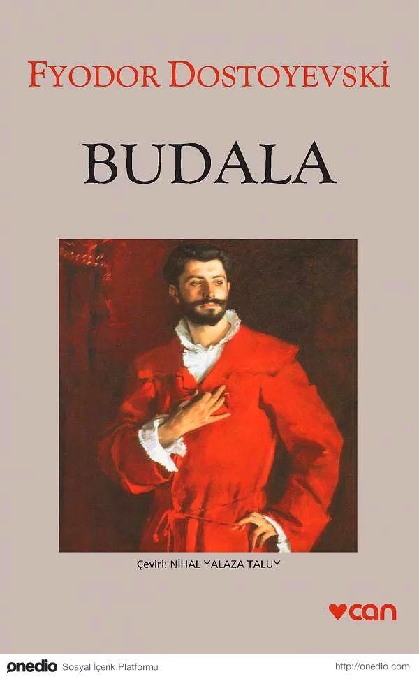 """""""Budala"""", (1868), Fyodor Mihayloviç Dostoyevski"""